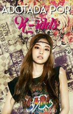 Adotada por K-Idols by Babyzinha3000
