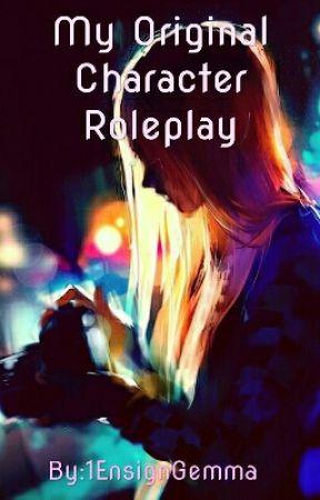 OC Roleplay by 1EnsignGemma