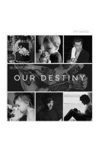 Our Destiny (L.S) by LarryisLove77