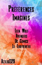Préférences / Imagines [Pause] by Azilis029