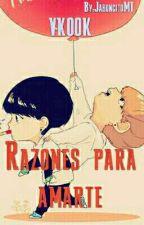 Razones Para Amarte  VKOOK by Jaboncito_MT