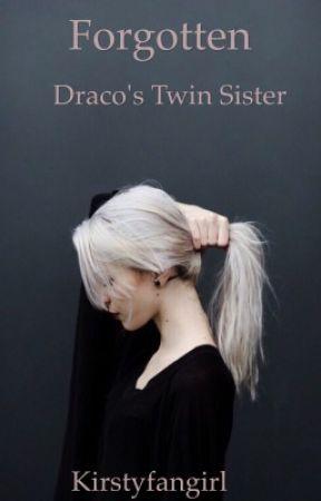 Forgotten||Draco's Twin Sister  (Wattys2017) - Chapter 1 - Wattpad