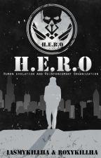 H.E.R.O. by IasmyKillha