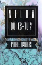 Nelda, Qui es-tu ?  by purple_rangers
