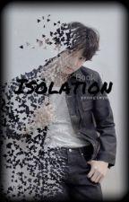 Jungkook v1 {Isolation} (Book 1) Smut Warning!! by yoongiwym