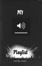 My Playlist by metalll_head