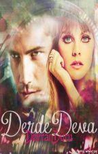 DERDE DEVA by Bahar_Hikayeleri