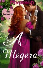 A Megera (Degustação) by PersephoneEx