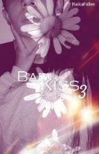 Bad Kiss 3 -Tutte le Stelle by RaikaFallen