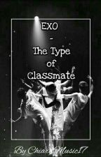 Exo - The Type Of Classmate by ChiaraMusic17