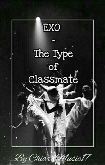 Exo - The Type Of Classmate