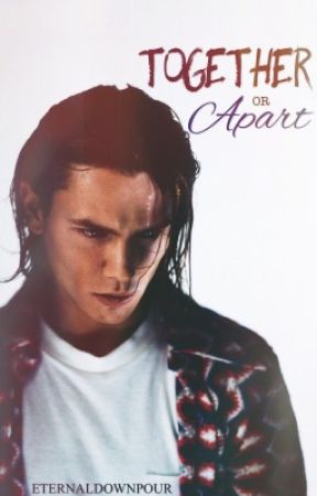 Together or Apart (A River Phoenix Story) by eternaldownpour