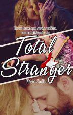 Total Stranger by flacoelhoo