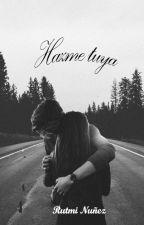 Hazme tuya by RutmiNC