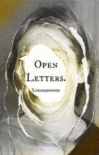 Open Letters by LeAnonymousOne