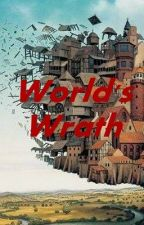 World's Wrath by Andy_J