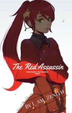 The Red Assassin (Male Reader x Pyrrha Nikos RWBY)(Discontinued) by I_Am_Zenith