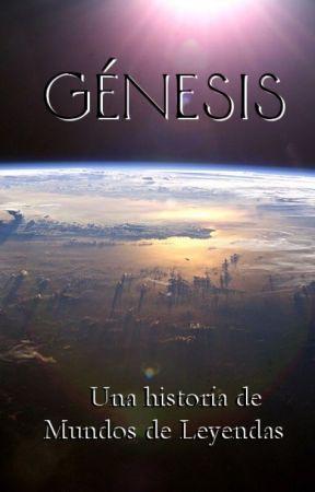 Génesis by MundosdeLeyendas