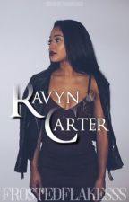 Ravyn Carter  by FrostedFlakesss