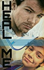 HEAL ME -Larry Stylinson (TERMINADA) by SoyLarryShipper69