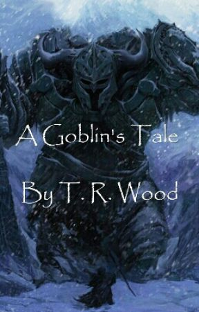 A Goblin's Tale by ScreamingIntheNight