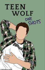 Teen Wolf One Shots by GirlFromBeyond1