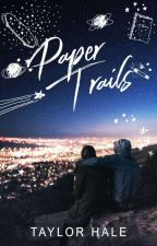 Paper Trails | ✓ by solacing