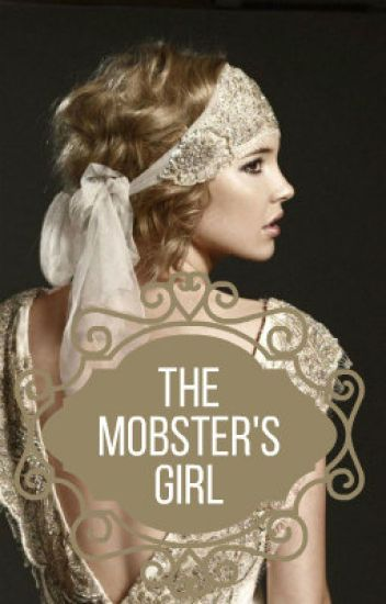 The Mobster's Girl (Editing)