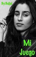Mi Juego (Lauren G!P Camren Hot) by Beljul