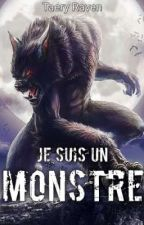Je suis un Monstre... by TaeryRaven