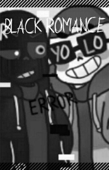 Black Romance [ErrorxFresh Sin]