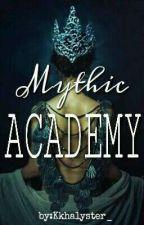 Mythic Academy by Kkhalyster_
