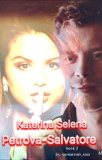 Katerina Selena Petrova-Salvatore by evonye