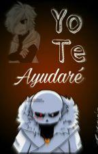 Yo Te Ayudaré《CrossError》 by -Cxnni-