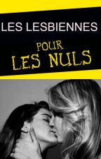 Les lesbiennes pour les nuls by NewCompteLynnEleven