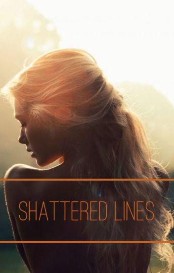 Shattered Lines