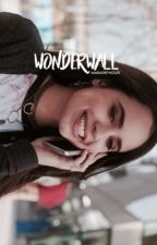 Wonderwall|C.Blossom| by voiddaenerys