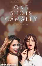 ♥Camally♥ One Shots by ALREN_CAMALLY