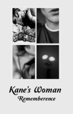 Kane's Woman  by Rememberence
