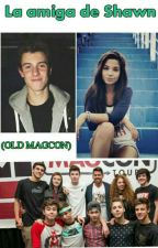 La amiga de  Shawn(Old Magcon) by Nawama