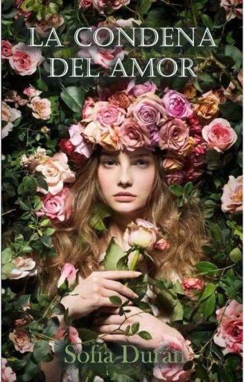 La Condena Del Amor (Saga los Bermont 4)