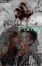 Perfect Family   [FANXING] by KuramaEa