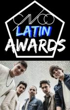 CNCO Latin Awards - 2017 (FINALIZADO) by CNCOLatinAwards