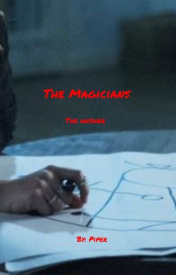 The Magicians : The Answer