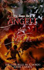 Angeli della Vita [Vol. 2] by Maggie_Maeg