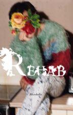 REHAB || h.s. + t.s. by blexchella
