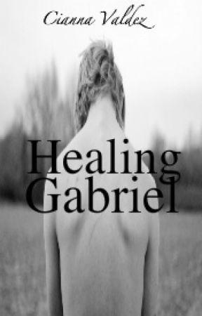 Healing Gabriel (BoyxBoy) by ciannnna