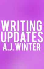 Writing Updates by ajwinterbooks