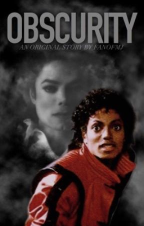 Obscurity (Michael Jackson) by fanofmj