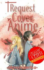 Request Cover Anime [❌] by almayralerika